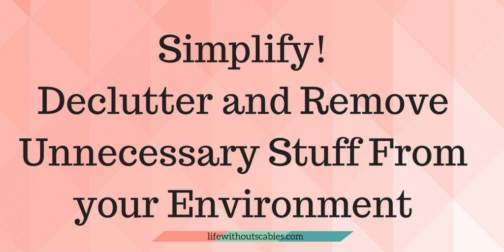 simplify declutter your stuff